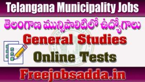 Telangana Municipal Jobs General Studies Tests 05